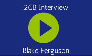 2GB Interview - Blake Ferguson